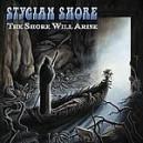 Stygian Shore - The Shore Will Arise