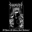 Malkuth - 19 Years of Glory and Victory!