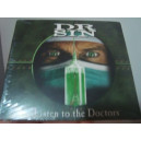 Dr Sin - Listen to the Doctors