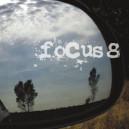 Focus  - 8