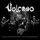 Vulcano Live III - From Headbangers to Headbangers
