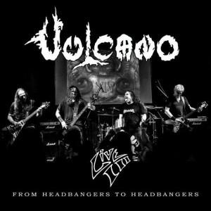https://www.dyingmusic.com/shop/2948-3588-thickbox/vulcano-live-iii-from-headbangers-to-headbangers.jpg