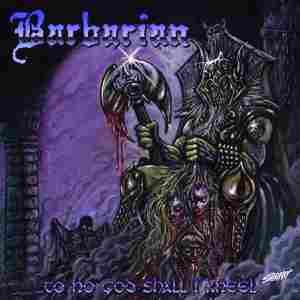 https://www.dyingmusic.com/shop/3194-3869-thickbox/barbarian-to-no-good-shall-i-kneel.jpg