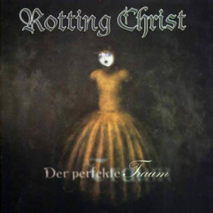 https://www.dyingmusic.com/shop/3250-3927-thickbox/rotting-christ-der-perfekte-traum.jpg