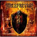 Malefactor - Centurian / Barbarian