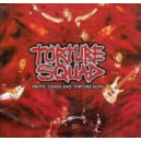 Torture Squad - Death Chaos and Torture Alive