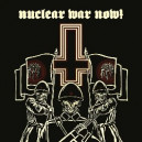 Nuclear War Now!