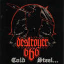 Destroyer 666 - Cold Steel for An Iron Age