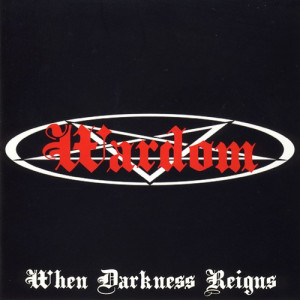 http://www.dyingmusic.com/shop/1172-1235-thickbox/wardom-when-darkness-reigns.jpg