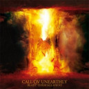 Call Of Unearthly - Blast Them All Way