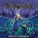 Deathraiser - Violent Aggression