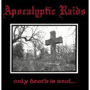 Apocalyptic Raids - Only Death is Real