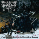 Great Vast Forest - From the Dark Times to the Black Metal Legions