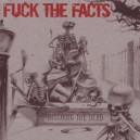 Fuck The Facts - Discoing the Dead