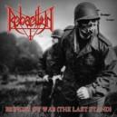 Rebaelliun - Bringer of War(The last stand)