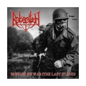 http://www.dyingmusic.com/shop/2931-3565-thickbox/rebaelliun-bringer-of-warthe-last-stand.jpg