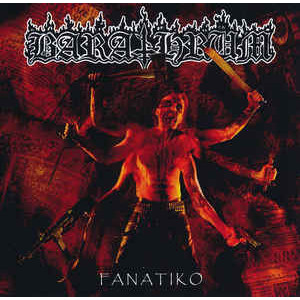 http://www.dyingmusic.com/shop/2957-3597-thickbox/barathrum-fanatiko.jpg