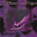 Serpent Rise - Gathered by...