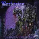 Barbarian - To No Good Shall I Kneel