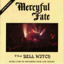Mercyful Fate - The Bell Witch
