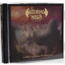 Witching Hour - ... And Silent Grief Shadows the Passing Moon